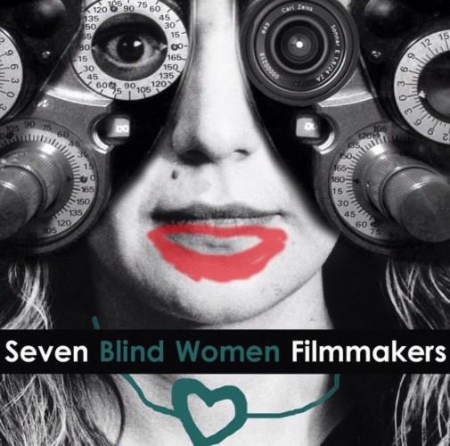 عکس فیلم هفت فیلمساز زن نابینا